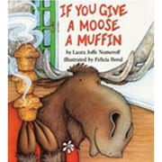 Harper Collins If You Give A Moose A Muffin Big Book By Laura Joffe Numeroff, Grades pre-school-2nd