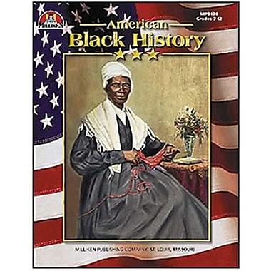 Milliken & Lorenz Educational Press® American Black History Book, Grades 7th - 12th