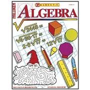 Milliken & Lorenz Educational Press Algebra Work Book, Grades 7th - 9th
