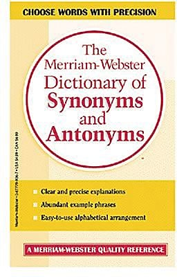Merriam Webster's Dictionary of Synonyms and Antonyms