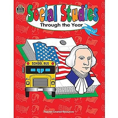 Teacher Created Resources Social Studies Through The Year Book, Grade 2 - 4 (TCR2467)
