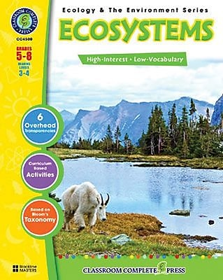 Classroom Complete Press, Ecology & The Environment Series Ecosystems