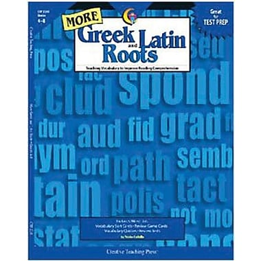 Creative Teaching Press More Greek and Latin Roots Book, Grades 4th -8th