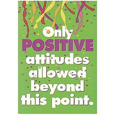 Trend Enterprises® ARGUS® Poster, Only Positive Attitudes