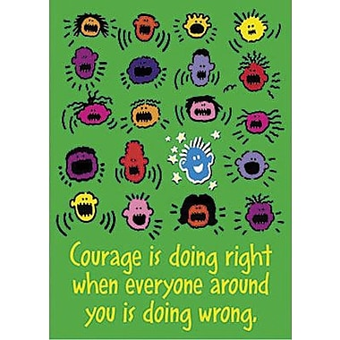 Trend Enterprises® ARGUS® Poster, Courage Is Doing Right When