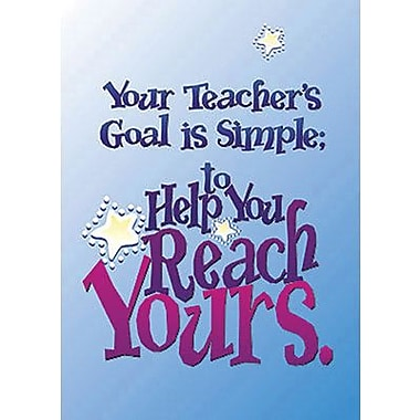 Trend Enterprises® ARGUS® Poster, Your Teachers Goal Is