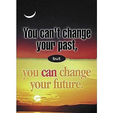Trend Enterprises® ARGUS® Poster, You Can't Change Your Past But