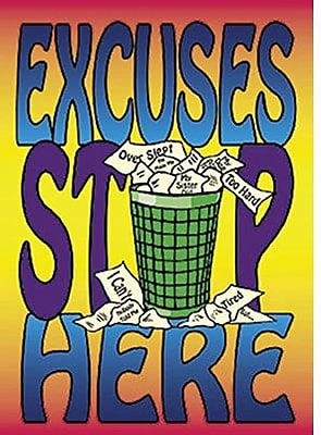 Trend Enterprises® ARGUS® Poster, Excuses Stop Here, Grades 3rd-12th