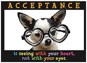 Trend Enterprises® ARGUS® Poster, Acceptance Is Seeing With Your Heart