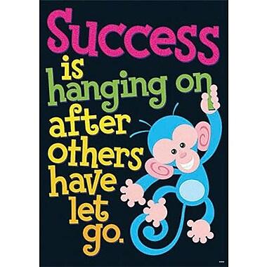 Trend Enterprises® ARGUS® Poster, Success Is Hanging On After Others Have Let Go