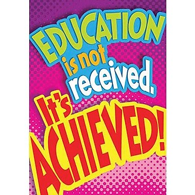 Trend Enterprises® ARGUS® Poster, Education Is Not received