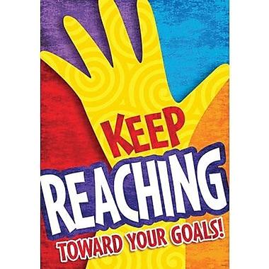 Trend Enterprises® ARGUS® Poster, Keep reaching toward Your Goals