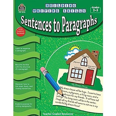 Teacher Created Resources® Building Writing Skills Sentences To Paragraphs Book, Grades 2nd - 3rd