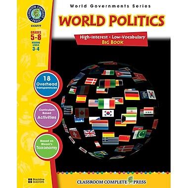 Classroom Complete Press World Politics I & II Book, Grade 5th - 8th (CC5777)