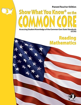 Show What You Know® on the Common Core Parent/Teacher Edition, Reading & Math, Gr 3