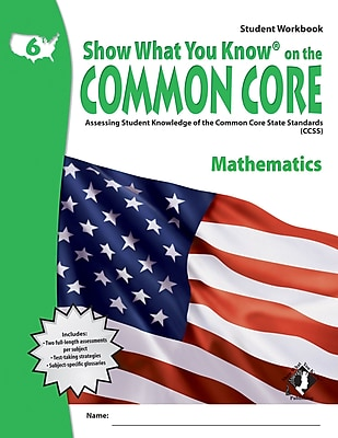 Show What You Know® on the Common Core Student Workbook, Math, Gr 6