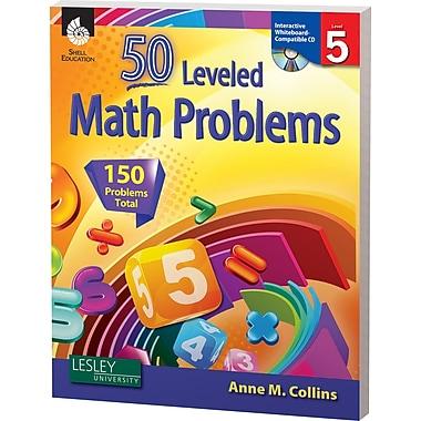 Shell Education® 50 Leveled Math Problems Book, Level 5