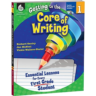 Shell Education Getting To The Core Of Writing Essential Lessons Book And Cd, Grade 1 (SEP50915)