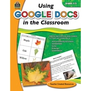 Teacher Created Resources Using Google Docs in the Classroom Book, Grades 4th - 5th