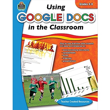 Teacher Created Resources Using Google Docs in the Classroom Book, Grades 6th - 8th