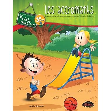 Les accromaths - Cahier de mathématique pour les élèves francophones