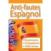 Larousse - Grammaire, anti-fautes d'espagnol
