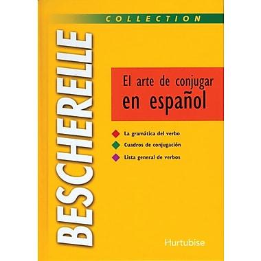 French Reference Book - Bescherelle Grammaire El Arte De Conjugar en espagnol