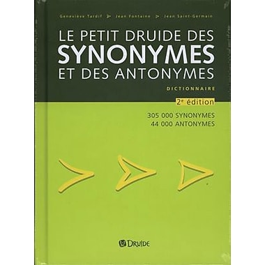French Reference Book - Le petit Druide des Synonymes et des Antonymes