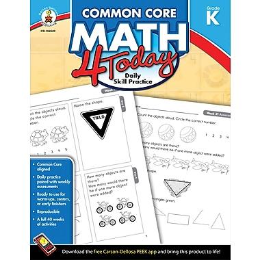 Carson-Dellosa Common Core Math 4 Today Workbook, Grade K (104589)