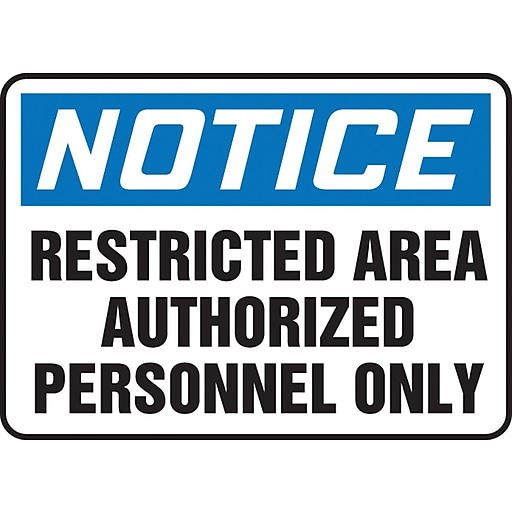 """Accuform Signs® 10"""" x 14"""" Vinyl Safety Sign """"NOTICE RESTRICTED AREA.."""", Blue/Black On White"""