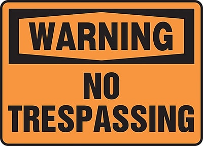 """Accuform Signs® 10"""" x 14"""" Plastic Safety Sign """"WARNING NO TRESPASSING"""", Black On Orange"""