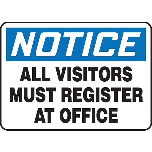 "Accuform Signs® 10"" x 14"" Vinyl Safety Sign ""NOTICE ALL VISITORS MUST.."", Blue/Black On White"