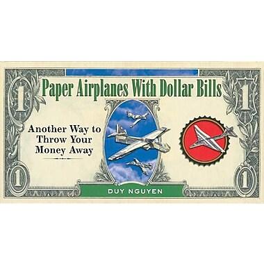 Paper Airplanes w/Dollar Bills