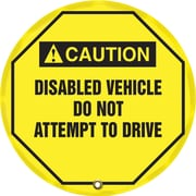 "Accuform Signs® 16"" Steering Wheel Message Cover ""CAUTION DISABLED VEHICLE.."", Black On Yellow"