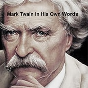 Mark Twain: In His Own Words Audiobook [Download]