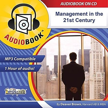 Management For The 21St Century: More Work, Less Paperwork Audiobook [Download]