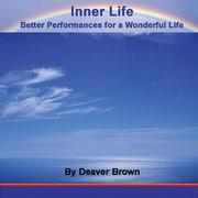 « Intérieur : » « Better Performances For A Wonderful Life » livre audio [Téléchargement]