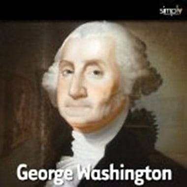 George Washington: The Mozart Of American Politics Audiobook [Download]