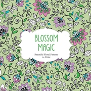 "Barron's ""Blossom Magic:  Beautiful Floral Patterns to Color"" Adult Coloring Book"