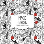 "Barron's ""Magic Garden:  Fantastic Flowers to Color"" Adult Coloring Book"