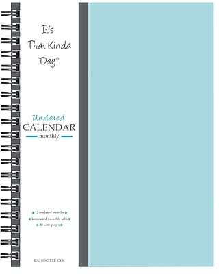 "Kahootie Co™ It's That Kinda Day™- Undated Monthly Calendar, 9"" x 11.5"", Teal (ITKCT)"