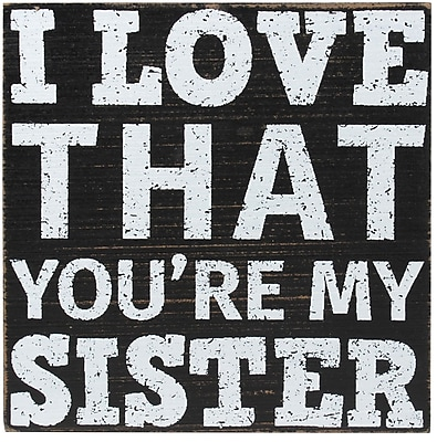 6x6 Black Wood Box Sign - Sister