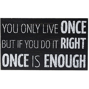 6x10 Black Wood Box Sign - You Only Live Once