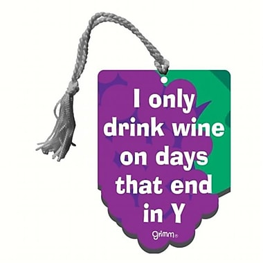 Grimm I Only Drink Wine on Days That End in Y Bottle Gift Magnet Tag (GC22929)