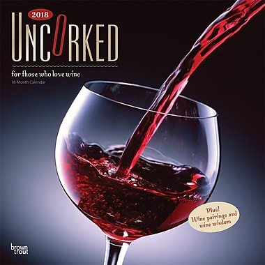 Uncorked, For Those Who Love Wine 2018 12 x 12 Inch Monthly Square Wall Calendar with Foil Stamped Cover