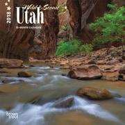 Utah, Wild & Scenic 2018 7 x 7 Inch Monthly Mini Wall Calendar