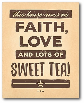 Faith Love & Sweet Tea! Wall Art