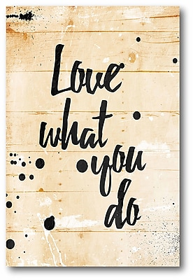 Love What you Do! Wall Art