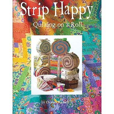 Design Originals-Strip Happy Quilting On A Roll