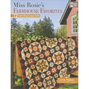 That Patchwork Place-Miss Rosie's Farmhouse Favorites